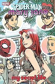 Spider-Man Loves Mary Jane Vol. 3: My Secret Life