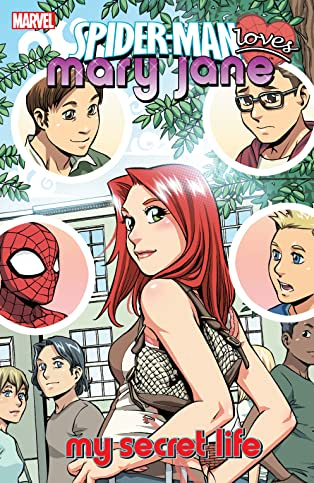 Spider-Man Loves Mary Jane Vol. 3: My Secret Life