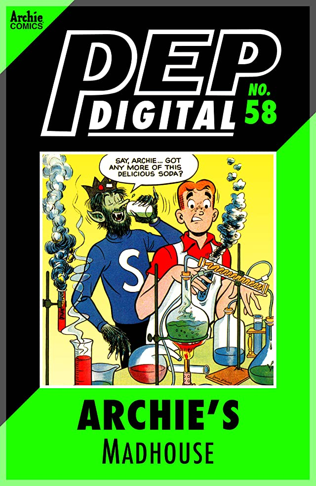 PEP Digital #58: Archie's Madhouse