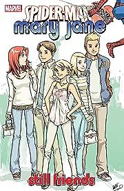 Spider-Man Loves Mary Jane Vol. 4: Still Friends