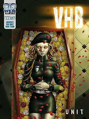 V.H.B. Tome 6: Unit