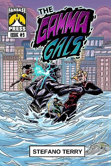 The Gamma Gals #3