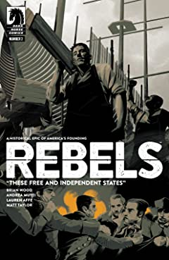 Rebels: These Free and Independent States No.2