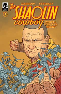 The Shaolin Cowboy: Who'll Stop the Reign? #1
