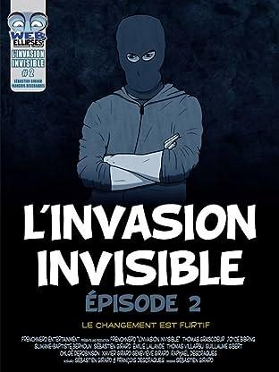 L'invasion Invisible Vol. 2: Le changement est furtif