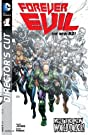 Forever Evil (2013-2014) #1 (of 7): Director's Cut