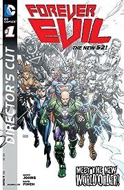 Forever Evil (2013-2014) #1: Director's Cut