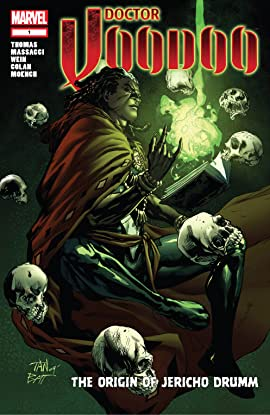Doctor Voodoo: The Origin of Jericho Drumm (2009) #1