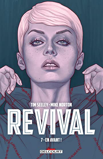Revival Vol. 7: En avant !