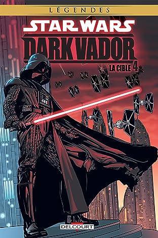 Star Wars - Dark Vador Tome 4: La Cible