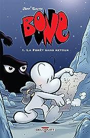 Bone Vol. 1: La Forêt sans retour