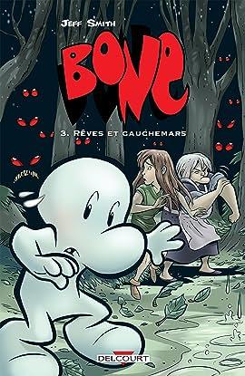 Bone Vol. 3: Rêves et cauchemars