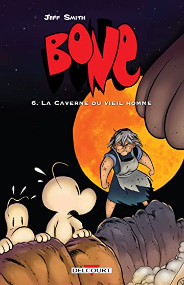 Bone Vol. 6: La Caverne du vieil homme