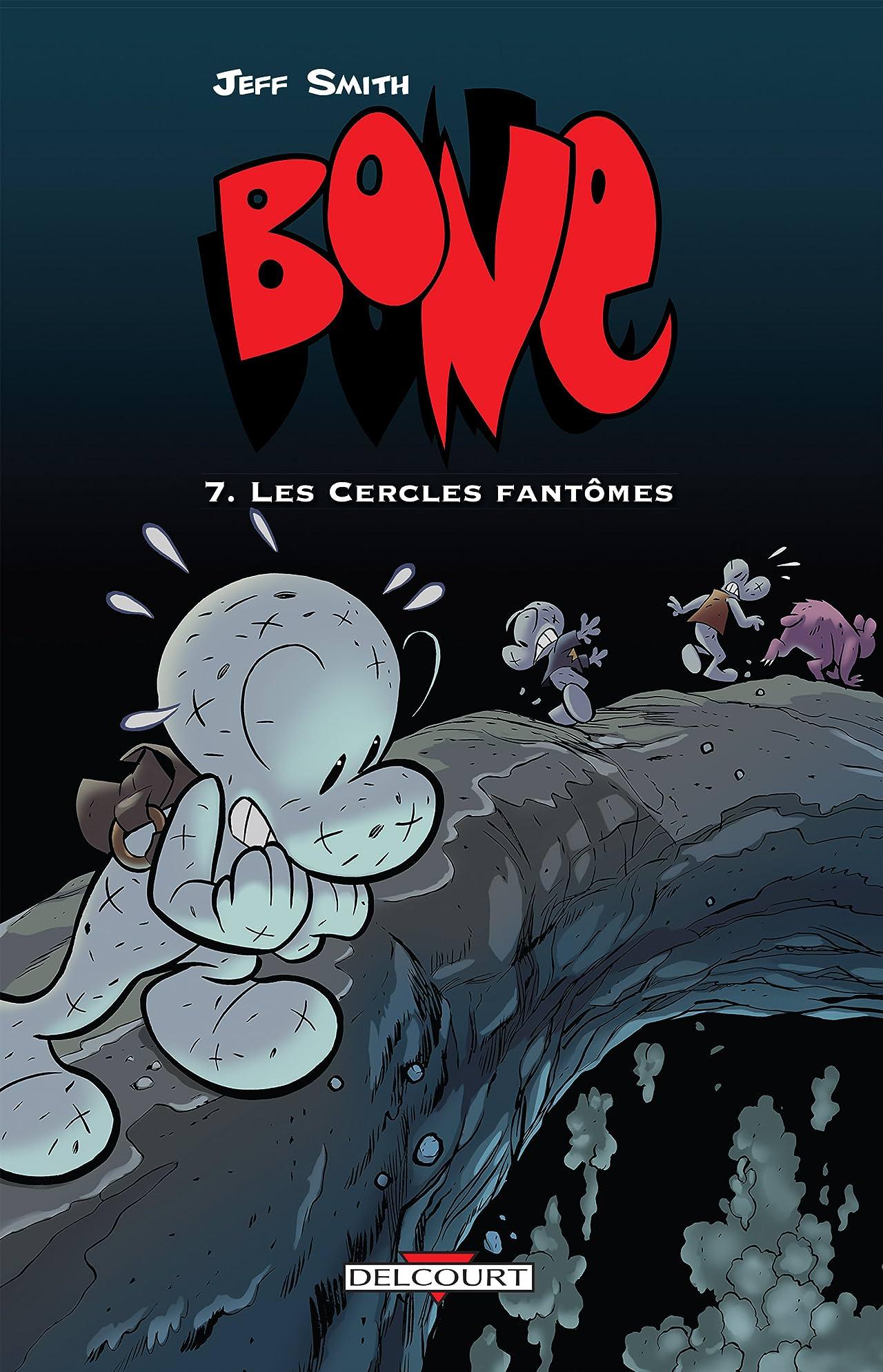 Bone Vol. 7: Les Cercles fantômes