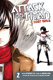 Attack on Titan: Lost Girls Vol. 2