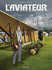 L'Aviateur Vol. 2: L'apprentissage