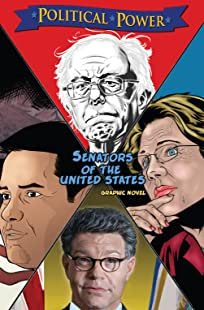 Political Power: Senators of the United States: Al Franken, Bernie Sanders, Elizabeth Warren & Marco Rubio