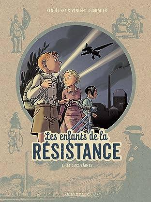 Les Enfants de la Résistance Vol. 3: Les Deux Géants