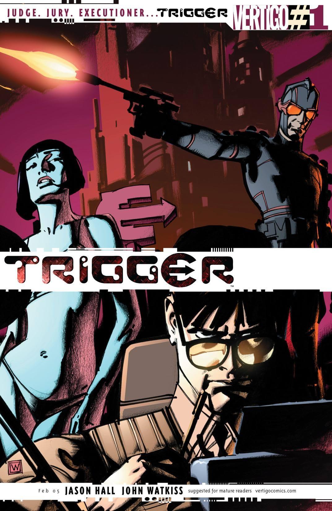 Trigger (2004-2005) #1