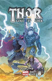 Thor: God of Thunder Vol. 2: Godbomb