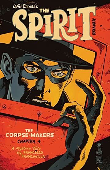 Will Eisner's The Spirit: The Corpse-Makers No.4