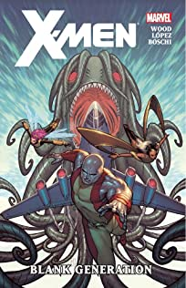 X-Men By Brian Wood Vol. 1: Blank Generation