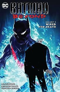 Batman Beyond (2015-2016) Vol. 3: Wired for Death