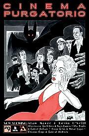 Cinema Purgatorio #9