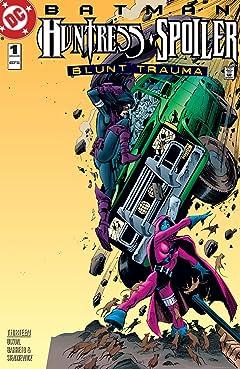 Batman: Huntress/Spoiler - Blunt Trauma (1998) #1