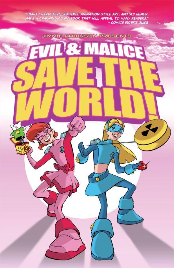 Evil & Malice Save the World