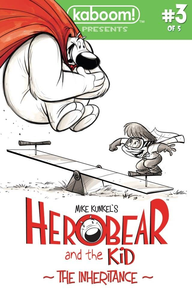 Herobear and the Kid: The Inheritance #3 (of 5)