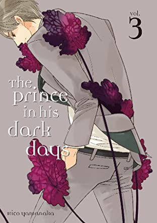The Prince in His Dark Days Vol. 3