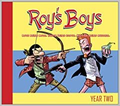 Roy's Boys Vol. 2: Year Two