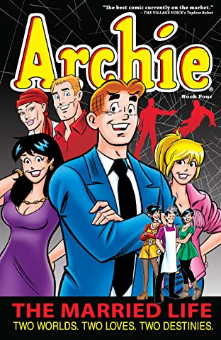 Archie: The Married Life Tome 4