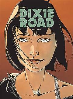 Dixie Road Vol. 1