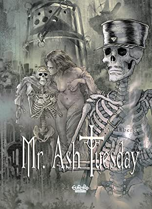 Mr. Ash Tuesday Vol. 3: The Land of Tears