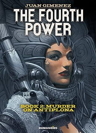 The Fourth Power #2: Murder on Antiplona