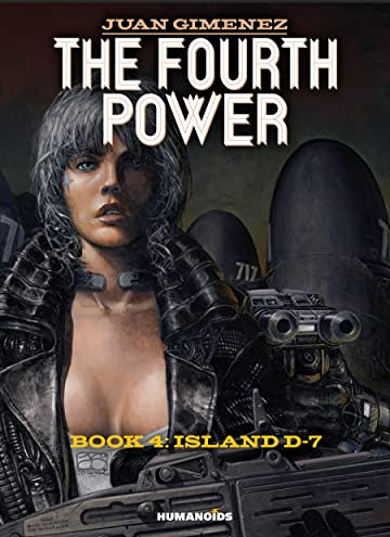 The Fourth Power #4: Island D-7