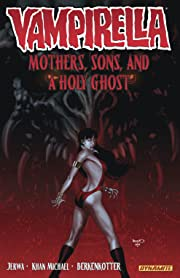 Vampirella (2011-2014) Vol. 5: Mothers, Sons, and a Holy Ghost