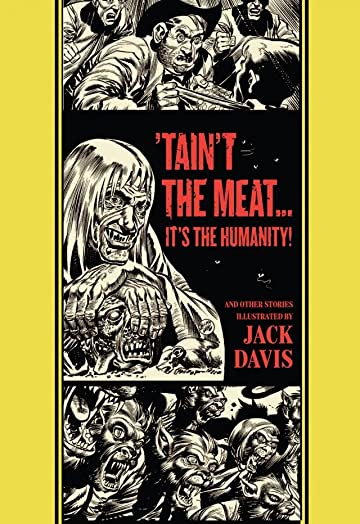 'Taint the Meat...It's the Humanity! and Other Stories