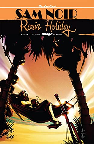 Sam Noir: Ronin Holiday #1 (of 3)