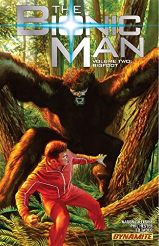The Bionic Man Tome 2: Bigfoot