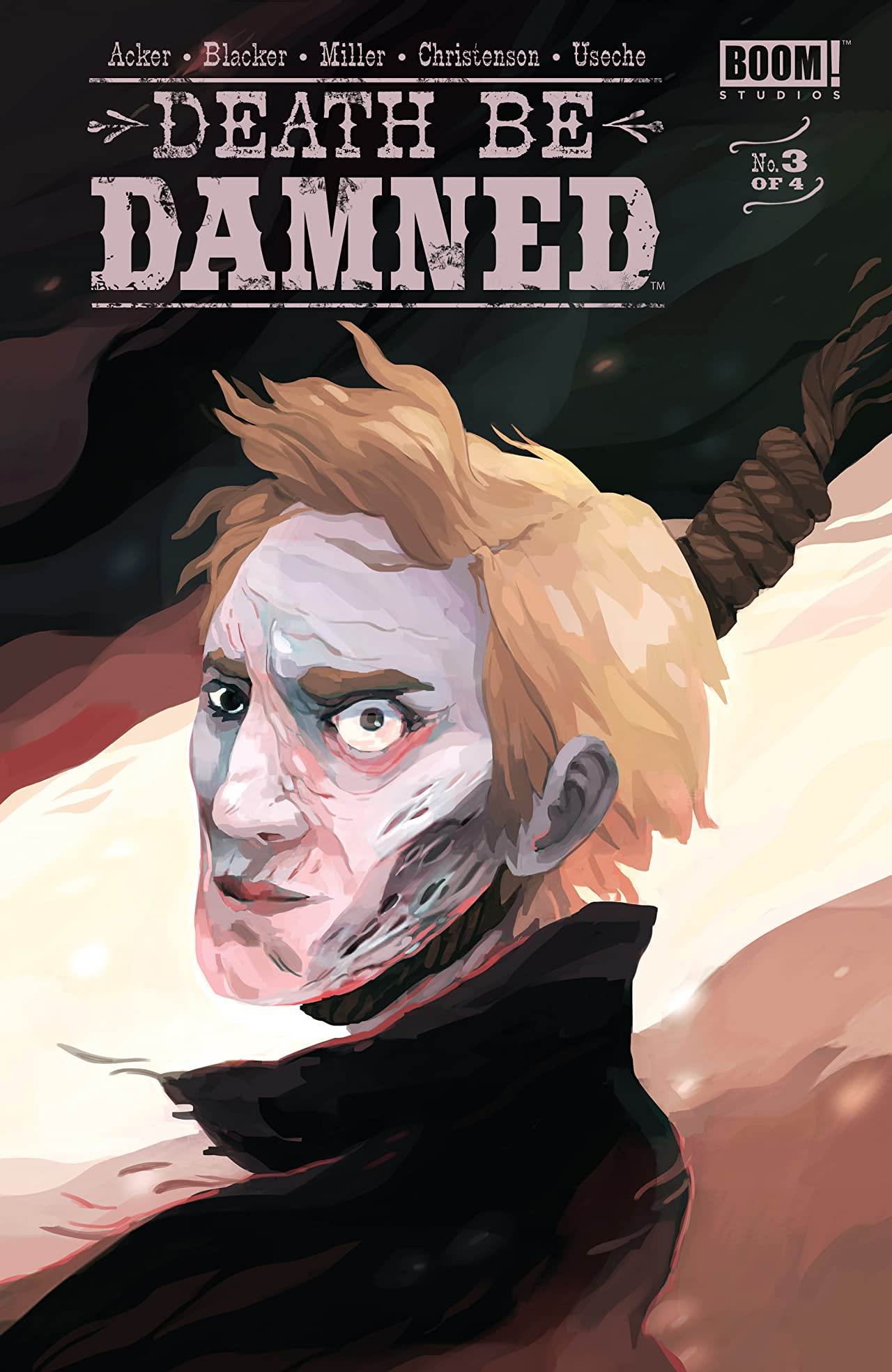 Death Be Damned #3 (of 4)