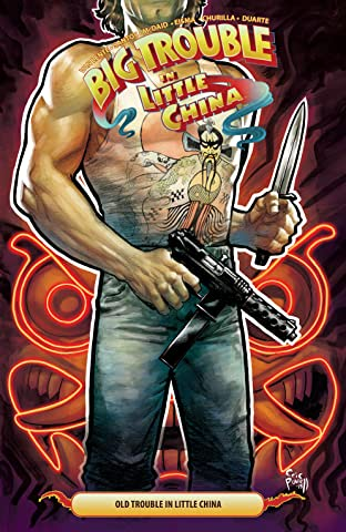 Big Trouble in Little China Tome 6
