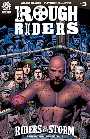Rough Riders: Riders on the Storm #3