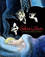 Gahan Wilson: 50 Years of Playboy Cartoons