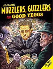 Muzzlers, Guzzlers & Good Yeggs