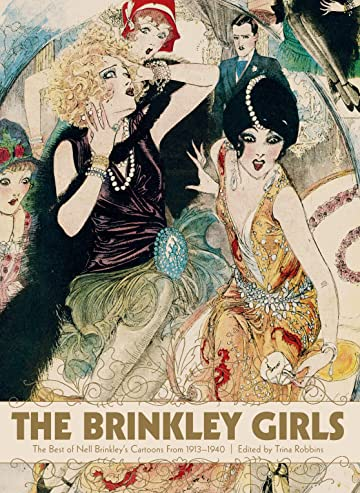 The Brinkley Girls: The Best of Nell Brinkley's Cartoons