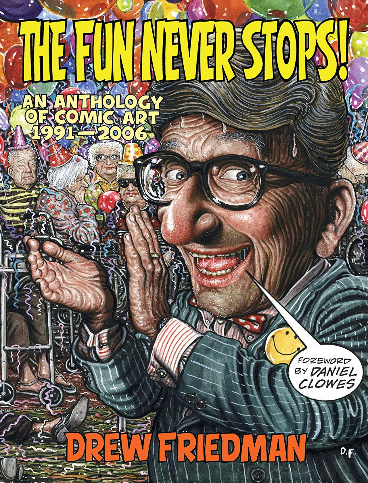 The Fun Never Stops!: An Anthology of Comic Art 1991–2006