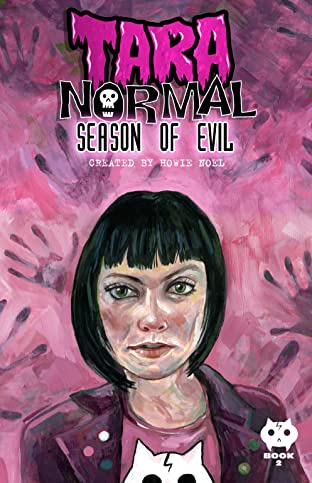 Tara Normal Vol. 2: Season of Evil